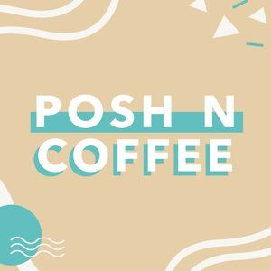 Join Me For Virtual Posh N Coffee Events In April!